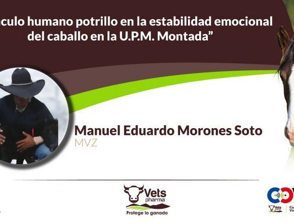 El vínculo humano potrillo en la estabilidad emocional del  caballo en la U.P.M. Montada